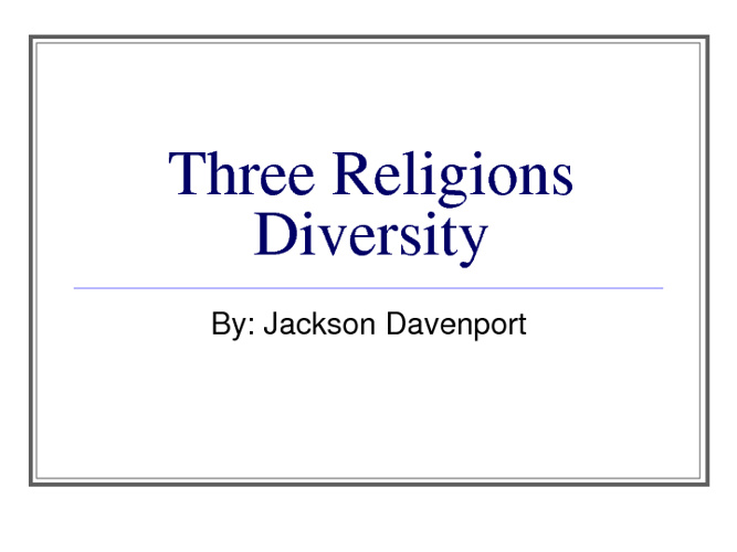 Middle East Religions Compare/Contrast- Jackson Davenport 5th
