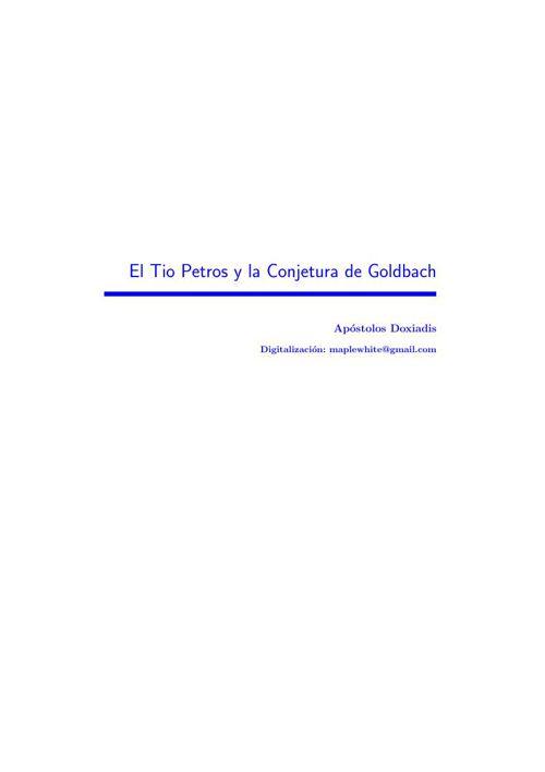 El Tio Petros y la Conjetura de Goldbach