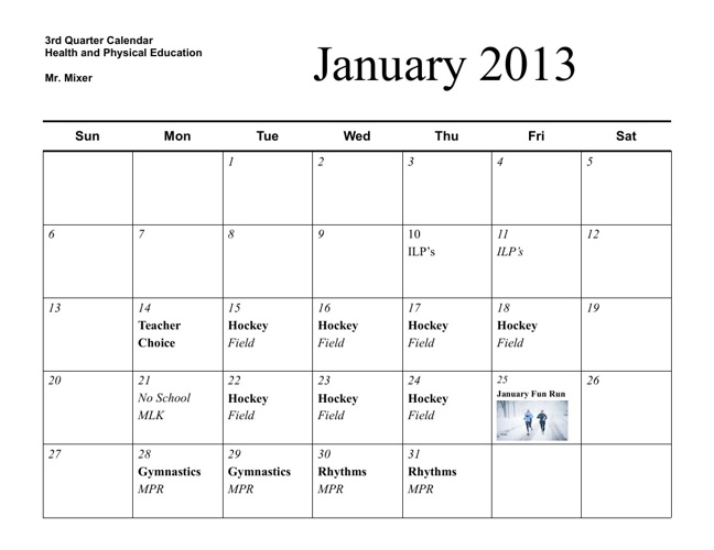 Mr. Mixer's 3rd Quarter Calendar