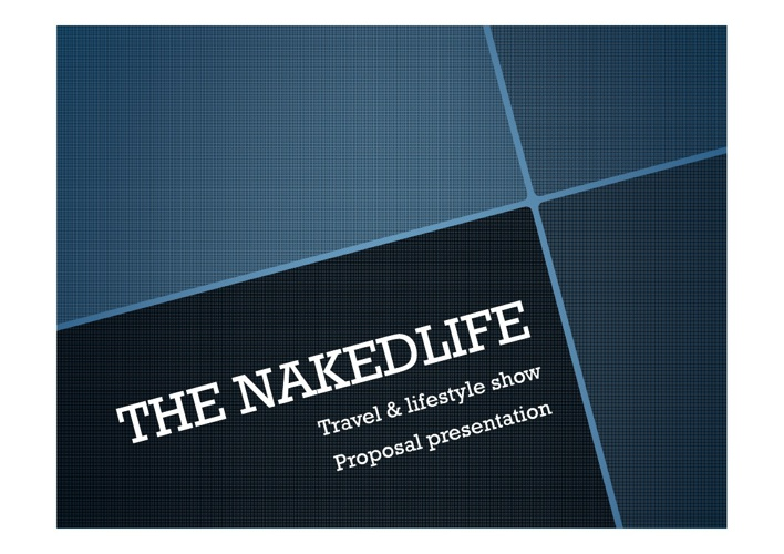Naked Life travel show