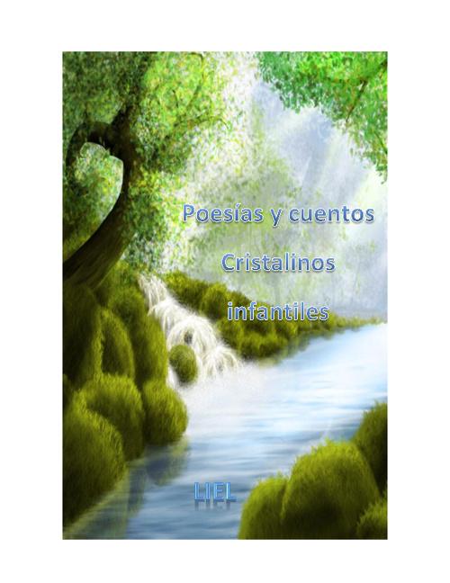 Poesías y cuentos cristalinos infantiles