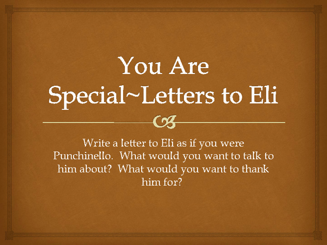 You Are Special ~ Letters to Eli