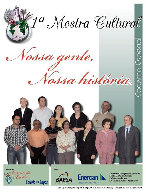 """1ª Mostra Cultural """"Nossa Gente, Nossa História""""."""