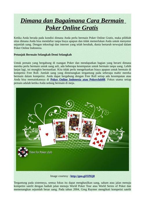 Dimana dan Bagaimana Cara Bermain Poker Online Gratis