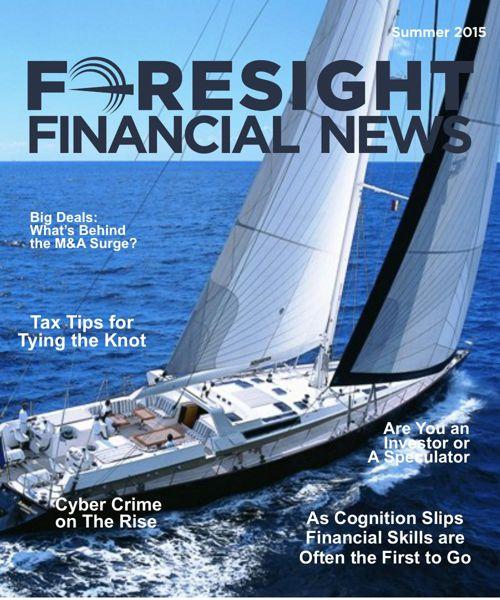 Foresight Financial News - Summer 2015