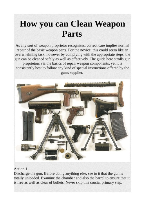How you can Clean Weapon Parts