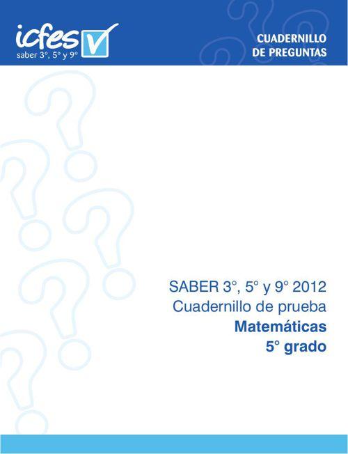 PRUEBA SABER MATEMÁTICAS 5° 2012