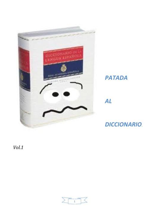 PATADA AL DICCIONARIO Vol.1