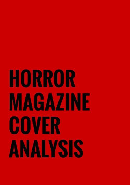 Horror Magazine Cover Analysis