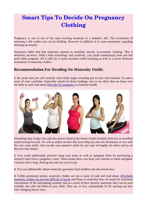 Smart Tips To Decide On Pregnancy Clothing