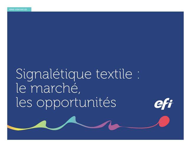 Signalétique textile: le marché, les opportunités