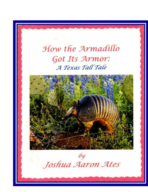 How the Armadillo Got Its Armor by Joshua Ates
