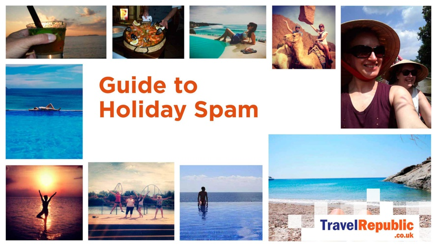 Travel Republic's guide to Holiday Spam