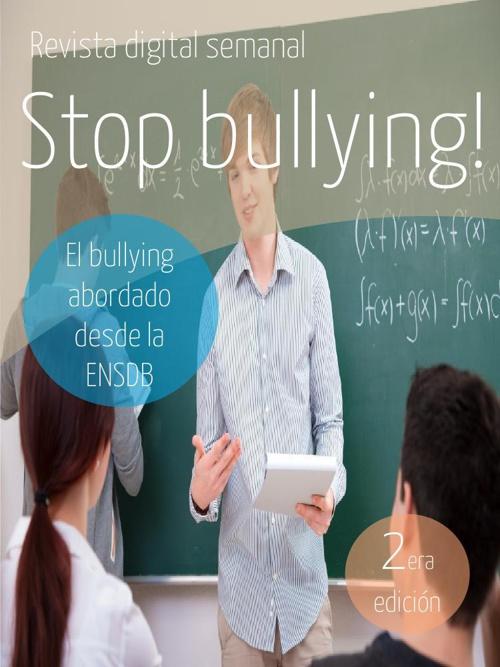 1era edición de la revista digital Stop bullying!