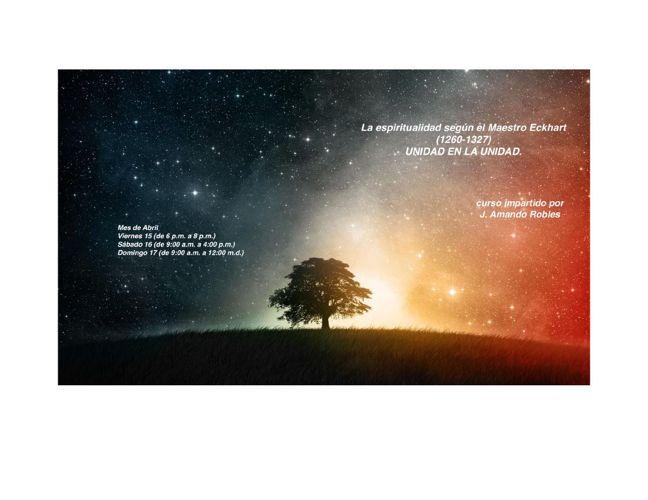 Curso sobre Espiritualidad del Maestro Eckhart, Abr16. Amando Ro
