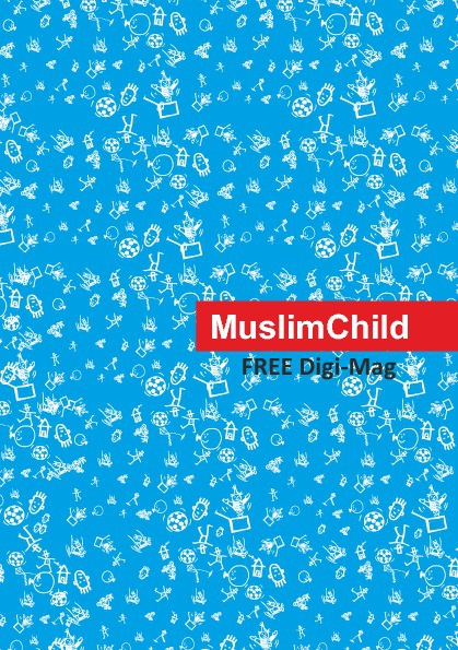 MuslimChild - October 2012 Issue