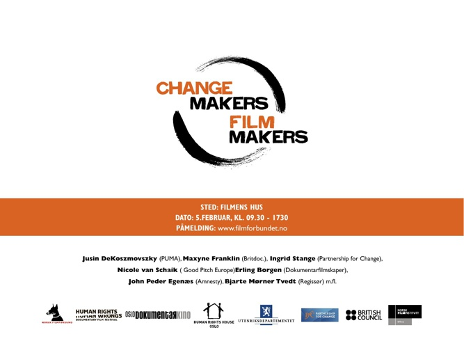 Change Makers, Film Makers