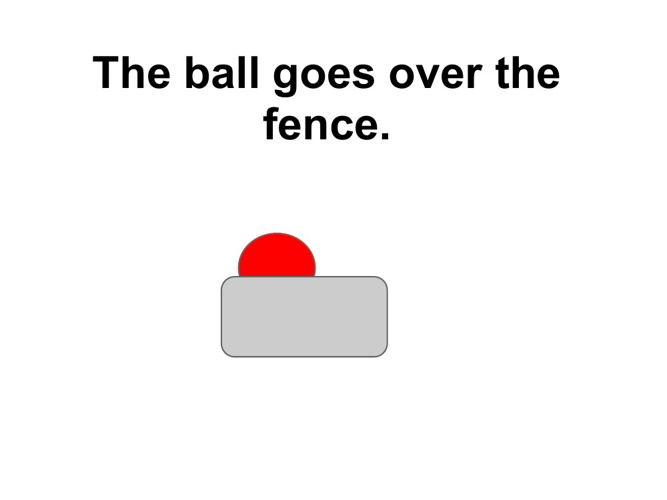 The ball goes over the fence