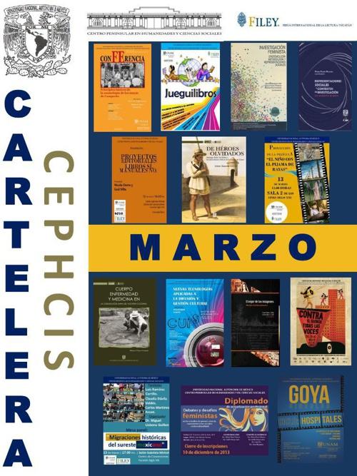 Cartelera CEPHCIS-UNAM, marzo 2014.