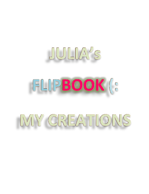 JULIA's FLIPBOOK :)