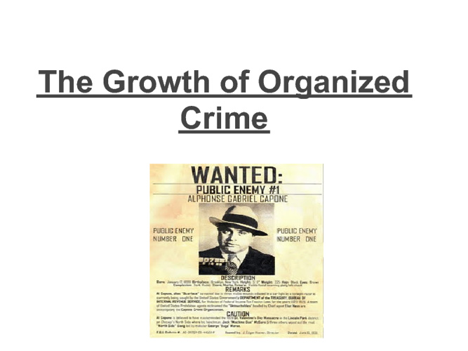 The Growth of Organized Crime