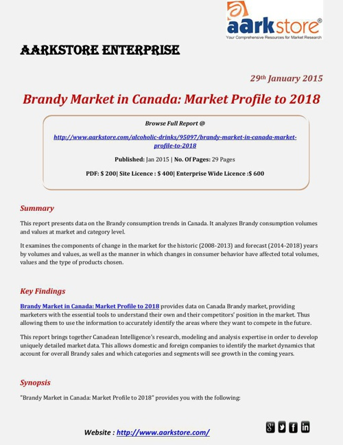 Aarkstore - Brandy Market in Canada: Market Profile to 2018
