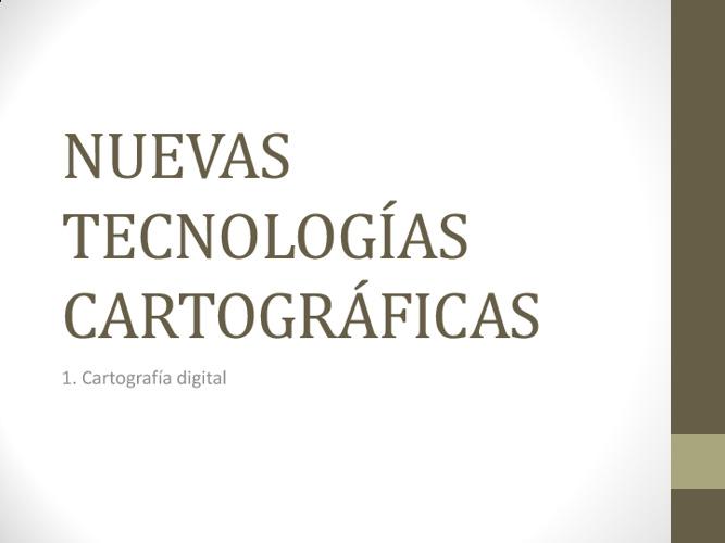 NUEVAS TECNOLOGÍAS CARTOGRÁFICAS