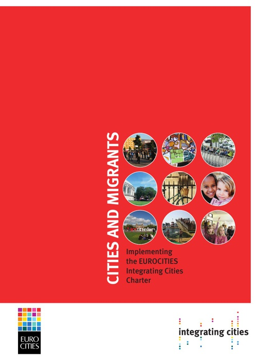 Report on the Implementation of the Integrating Cities Charter