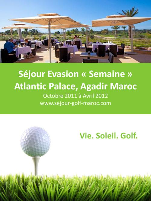 Séjour Evasion Golf «Semaine» Atlantic Palace, Agadir Maroc