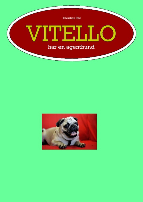 Vitello har en agenthund x