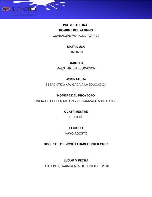 UNIDAD II PRESENTACION Y ORGANIZACION DE DATOS EN ESTADISTICA