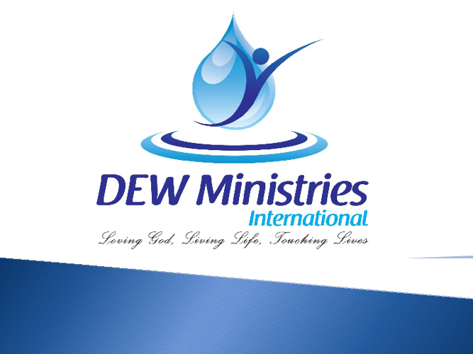 DEW Ministries Intro