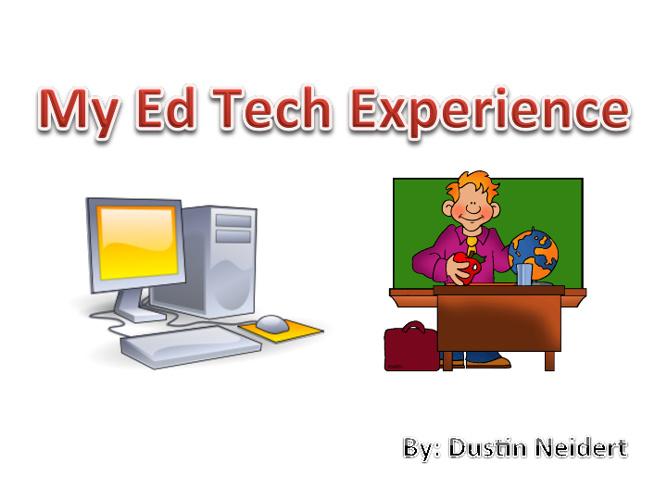My Ed Tech Experience