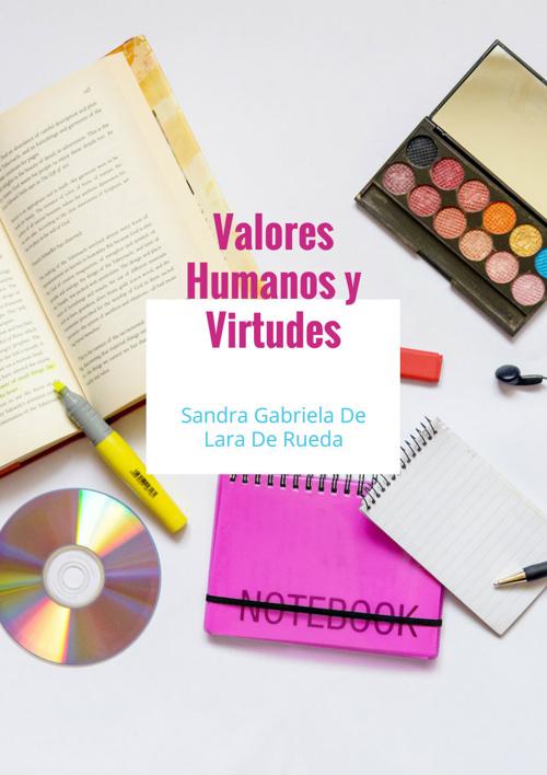 Valores y virtudes Sandra De Lara
