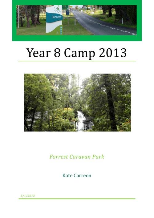 Year 8 Camp 2013 - Forrest Caravan Park