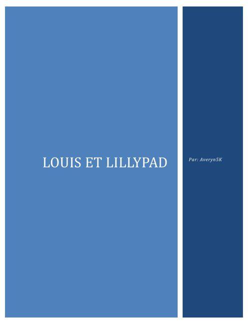 Averyn - Louis et Lillypad