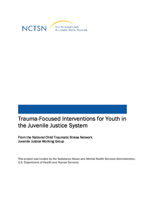 Trauma-Informed Interventions for Juvenile Justice Settings