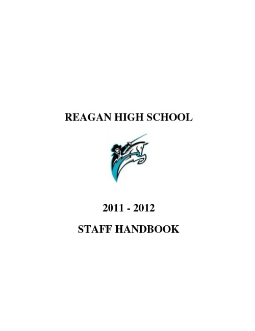 Copy of REAGAN HIGH SCHOOL STAFF HANDBOOK 2011-2012
