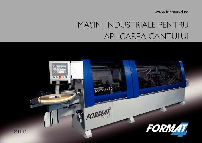 Format 4-Masini industriale pentru aplicarea cantului