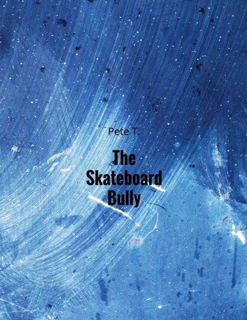 TheSkateboardBully