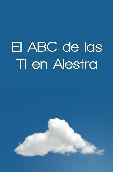 El ABC de las TI en Alestra
