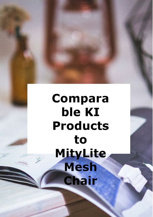 KI comparable products to MityLite mesh chair
