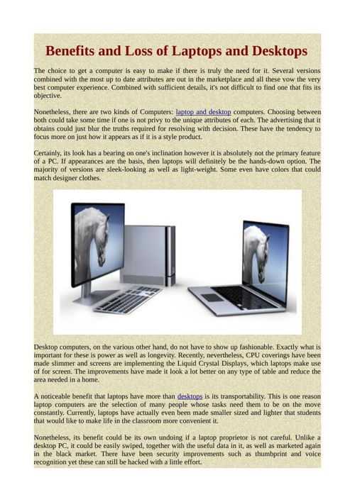 Benefits and Loss of Laptops and Desktops
