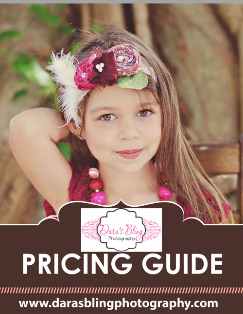 DARA'S BLING PHOTOGRAPHY 2013 PRICING
