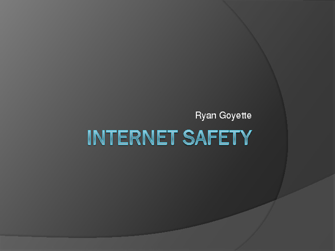 G8 Internet Safety Ryan Goyette