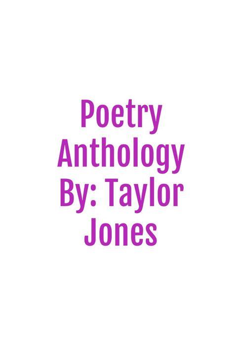 Poetry anthology  taylor jones