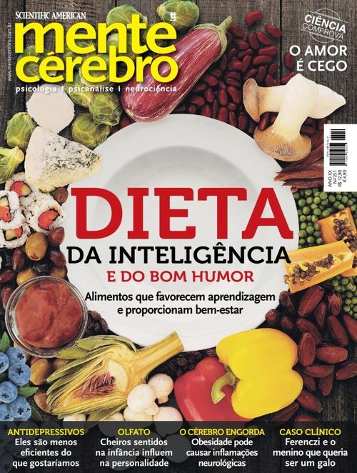 Mente & Cérebro - Dieta da inteligência e do bom humor