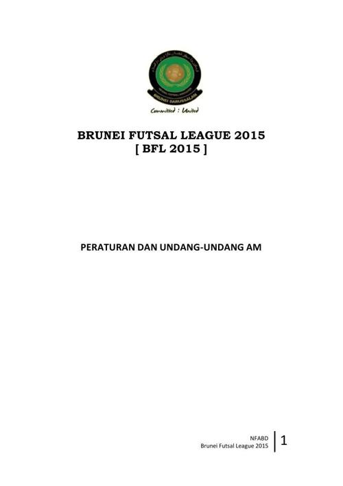 Rules and Regulations 2015 Brunei Futsal League