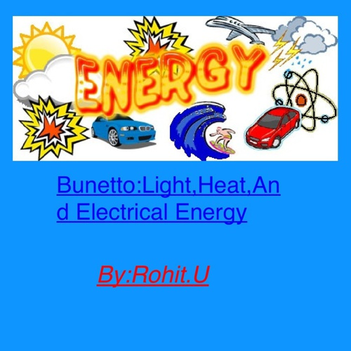 Bunneto Light Heat And Electrical Energy-1