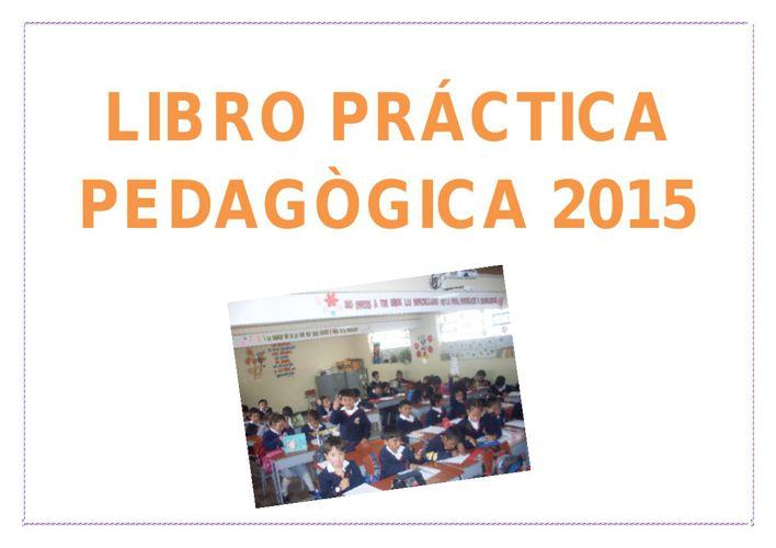 LIBRO PRÁCTICA PEDAGÒGICA 2015